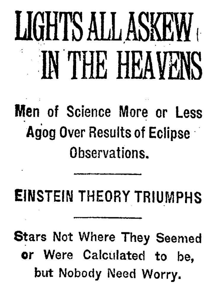 The New York Times headline announcing results of a 1919 test of Einstein's theory of general relativity